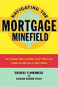Navigating the Mortgage Minefield: Your Complete Guide to Avoiding Costly Problems and Findi...