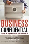 Business Confidential : Lessons for Corporate Success from Inside the CIA