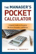 Manager's Pocket Calculator : A Quick Guide to Essential Business Formulas and Ratios