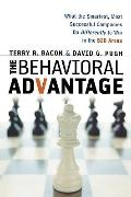 The Behavioral Advantage: What the Smartest, Most Successful Companies Do Differently to Win...