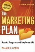 Marketing Plan : How to Prepare and Implement It