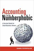 Accounting for the Number-Phobic : A Small Business Survival Guide