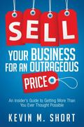 Sell Your Ordinary Company for an Outrageous Price