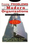 Pressing Problems in Modern Organiz.