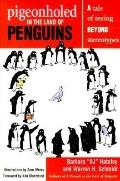 Pigeonholed in the Land of Penguins: A Tale of Seeing beyond Stereotypes