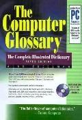 Computer Glossary The Complete Illustrated Dictionary