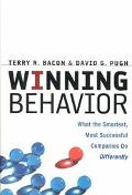 Winning Behavior What the Smartest, Most Successful Companies Do Differently