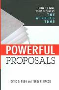 Powerful Proposals How To Give Your Business The Winning Edge