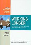 Working Longer New Strategies for Managing, Training, and Retaining Older Employees