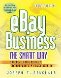 Ebay Business the Smart Way Maximize Your Profits on the Web's #1 Auction Site