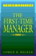 First-Time Manager - Loren B. Belker - Paperback - 3rd ed