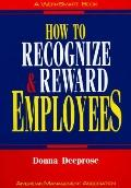 How to Recognize & Reward Employees