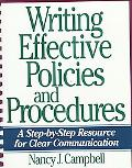 Writing Effective Policies and Procedures A Step-By-Step Resource for Clear Communication