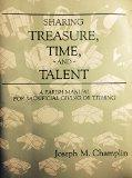 Sharing Treasure, Time, and Talent: A Parish Manual for Sacrificial Giving or Tithing