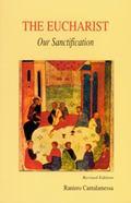 Eucharist, Our Sanctification