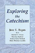 Exploring the Catechism
