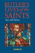 Butler's Lives of the Saints March