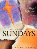 Year Of Sundays Gospel Reflections 2005