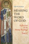 Hearing the Word of God Reflections on the Sunday Readings Year C