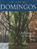 Un Ao de Domingos: Reflexiones de Los Evangelios 2009 (Spanish Edition)