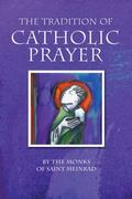 Tradition of Catholic Prayer
