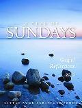 A Year of Sundays: Gospel Reflections 2010 (Little Rock Scripture Study)