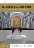 Liturgical Environment : What the Documents Say