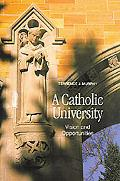 Catholic University Vision and Opportunities