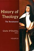 History of Theology The Renaissance