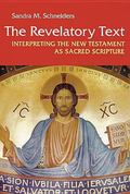 Revelatory Text Interpreting the New Testament As Sacred Scripture