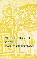 Eucharist of the Early Christians