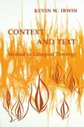 Context and Text Method in Liturgical Theology