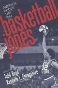 Basketball Jones America Above the Rim