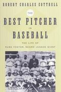 Best Pitcher in Baseball The Life of Rube Foster, Negro League Giant
