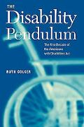 Disability Pendulum The First Decade of the Americans With Disabilities Act