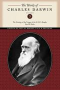 The Works of Charles Darwin, Volume 5: The Zoology of the Voyage of the H. M. S. Beagle, Par...