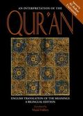 Interpretation of the Qur'an English Translation of the Meanings  A Bilingual Edition