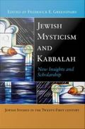 Jewish Mysticism and Kabbalah : New Insights and Scholarship