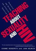 Teaching About Sexuality and HIV Principles and Methods for Effective Education