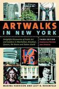 Artwalks In New York Delightful Discoveries Of Public Art And Gardens In Manhattan, Brooklyn...