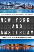 New York and Amsterdam : Immigration and the New Urban Landscape
