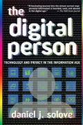 Digital Person Technology And Privacy in the Information Age