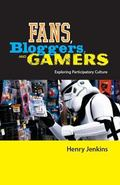 Fans, Bloggers, and Gamers Exploring Participatory Culture