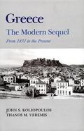 Greece The Modern Sequel  From 1831 to the Present