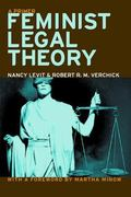 Feminist Legal Theory: A Primer (Critical America (New York University Hardcover))