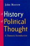 The History of Political Thought: A Thematic Introduction