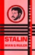Stalin: Man and Ruler