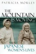 Mountain Is Moving Japanese Women's Lives