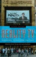 Reality TV Remaking Television Culture