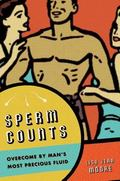 Sperm Counts Overcome by Man's Most Precious Fluid